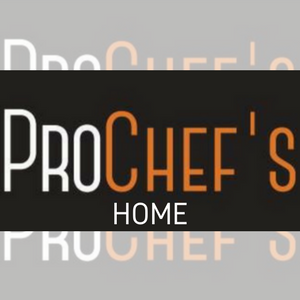 PROCHEF'S HOME